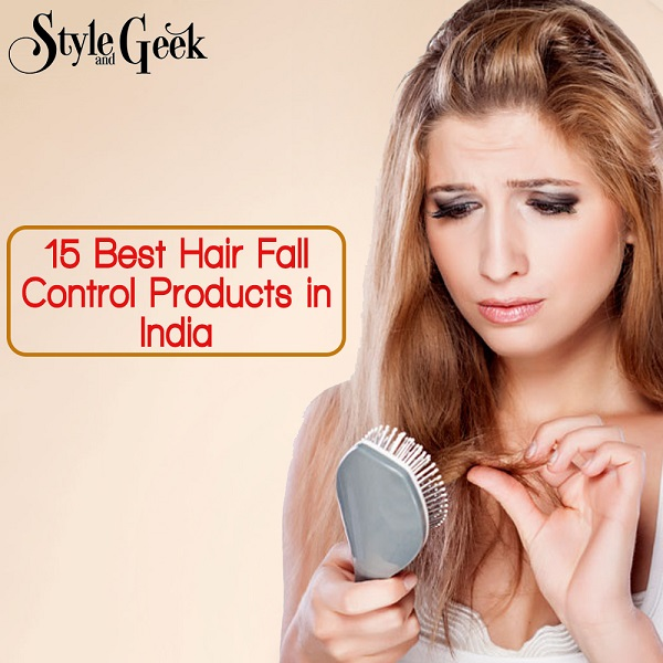 15 Best Hair Fall Control Products in India