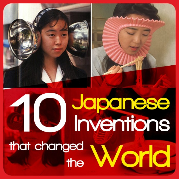 10 Japanese inventions that changed the world