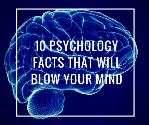 10 Psychological Facts that will Blow your Mind